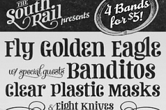 Image: The South Rail presents: Fly Golden Eagle, Clear Plastic Masks, Banditos, & Eight Knives