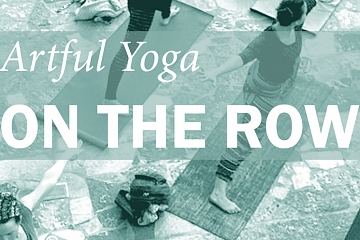 Image: Artful Yoga On The Row: American Impressions On The Southside