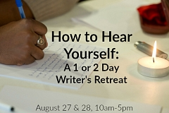 """Image: The Chattery Presents """"How to Hear Yourself: A Writer's Retreat"""""""
